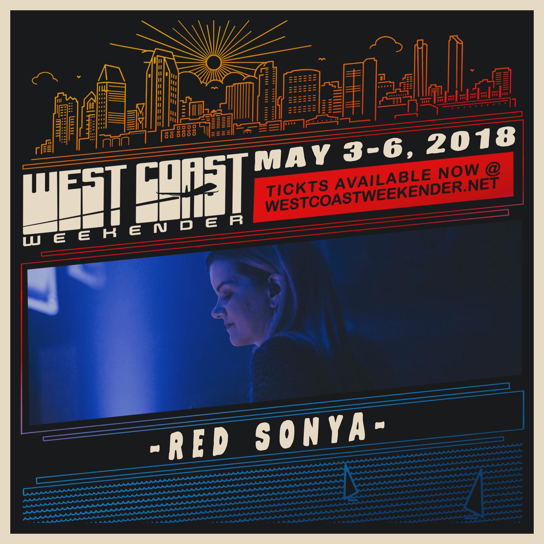 Red Sonya - West Coast Weekender