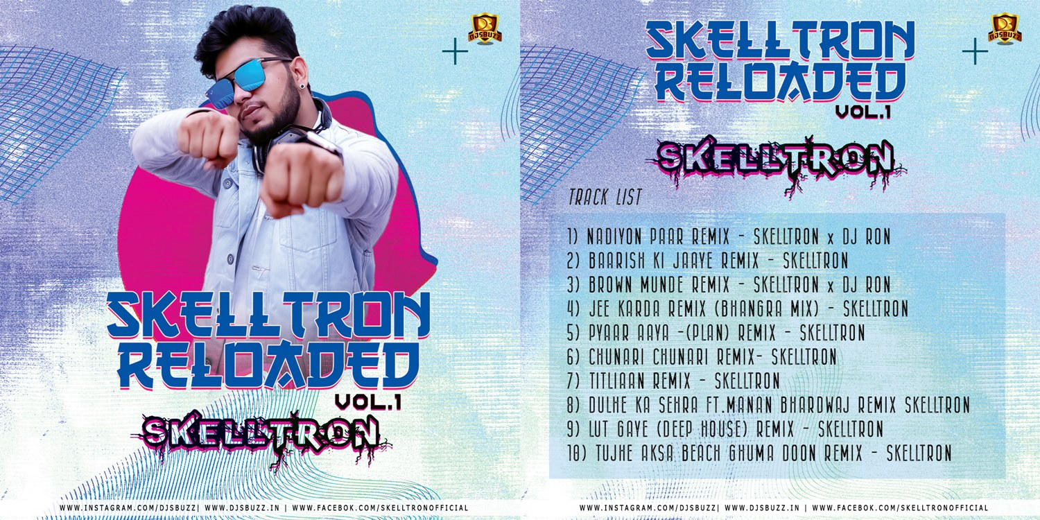 SKELLTRON RELODED VOL.1 – DJ SKELLTRON