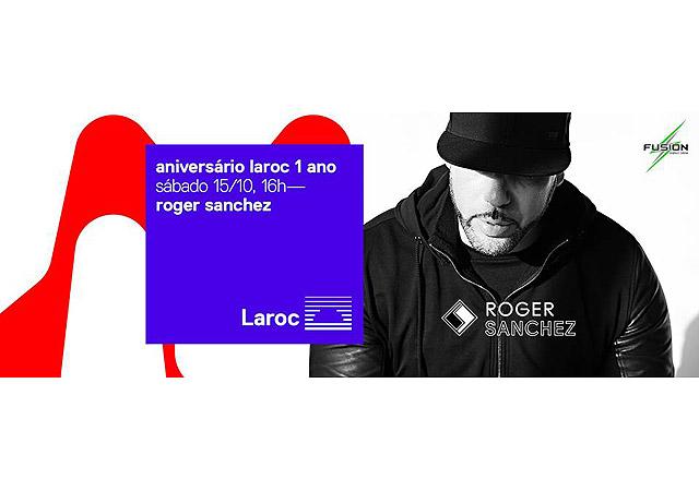 Laroc e Roger Sanchez