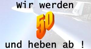 wir-werden-50-und-heben-ab