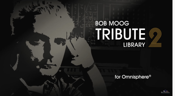 Spectrasonics Celebrates 10th Anniversary of Bob Moog Tribute Library With Major Update