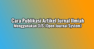 Cara Publikasi Artikel Jurnal Ilmiah melalui OJS