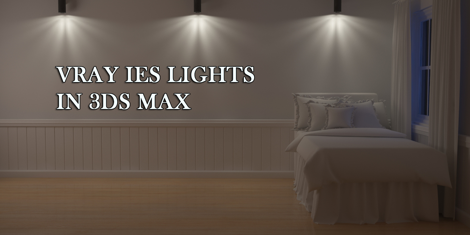VRay IES lights in 3ds Max - DKCGI