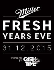 MILLER FRESH YEARS EVE BACK WITH THE FRESHNES