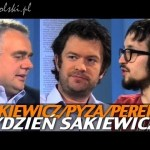 Tydzień Sakiewicza – Pyza, Pereira