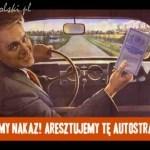 Kaczyński aresztuje autostrady!