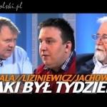 Taki był tydzień – Jachowicz, Liziniewicz, Sobala