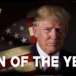MAN OF THE YEAR – Donald J. Trump