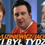 Taki był tydzień – Kania, Jachowicz, Liziniewicz