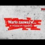 """""""Warto zauważyć… W mijającym tygodniu"""" (08.04.2016)"""