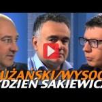 Tydzień Sakiewicza – Płużański, Wysocki