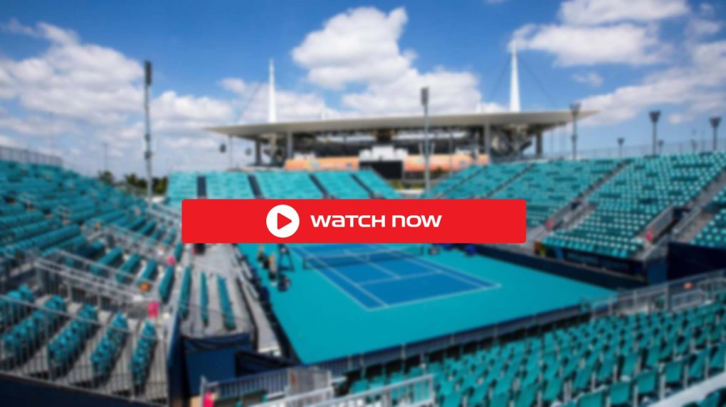 FREE/LIVE] Miami Open 2021 Live Free Stream: TV Coverage Info, Full  Schedule, Players List   CITYVIEW