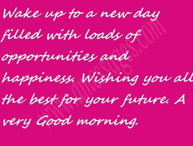 55 Special Good Morning Msg Good Morning Wishes Msg Dmessages