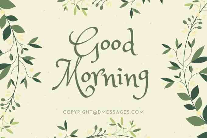 500+ Good Morning Messages - Good Morning Wishes, Text and Quotes