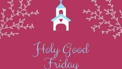 Photo of Happy Good Friday wishes – Good Friday 2021 Quotes Greetings Images