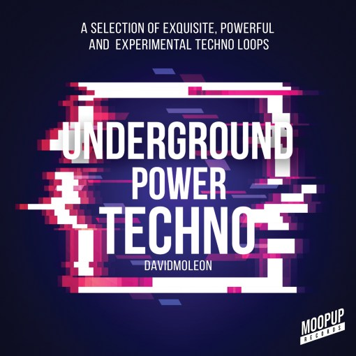 David Moleon - Underground Power Techno Loops / Arps, Bass, Synth