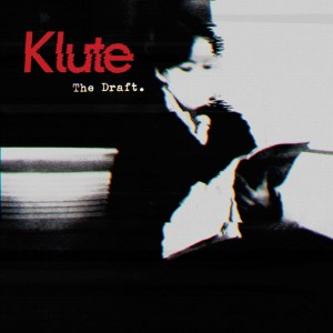 Klute - The Draft LP Sampler