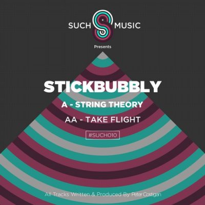 Stickbubbly-String-Theory