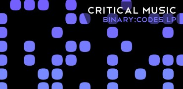 Critical Music - Binary:Codes LP