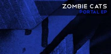 Zombie Cats - Portal EP