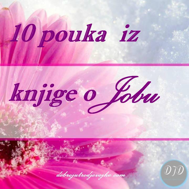 10 pouka iz knjige o Jobu {Zaključak}