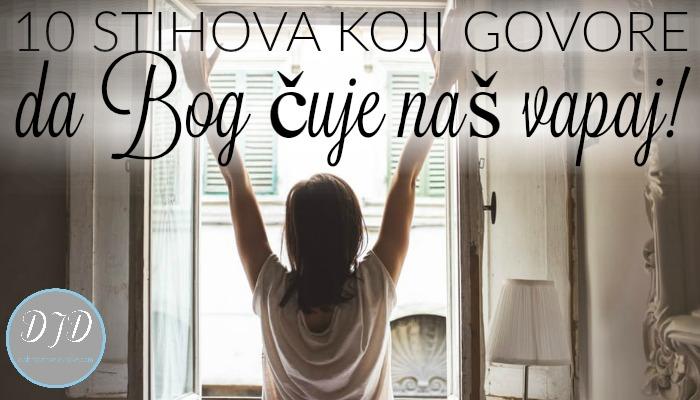 10 stihova koji govore da Bog čuje naš vapaj