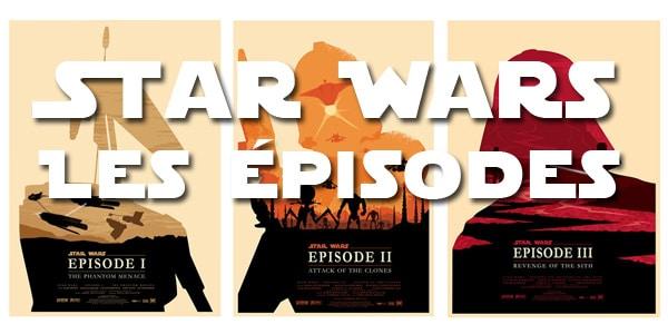 Star Wars pour les Nuls - Critique des épisodes