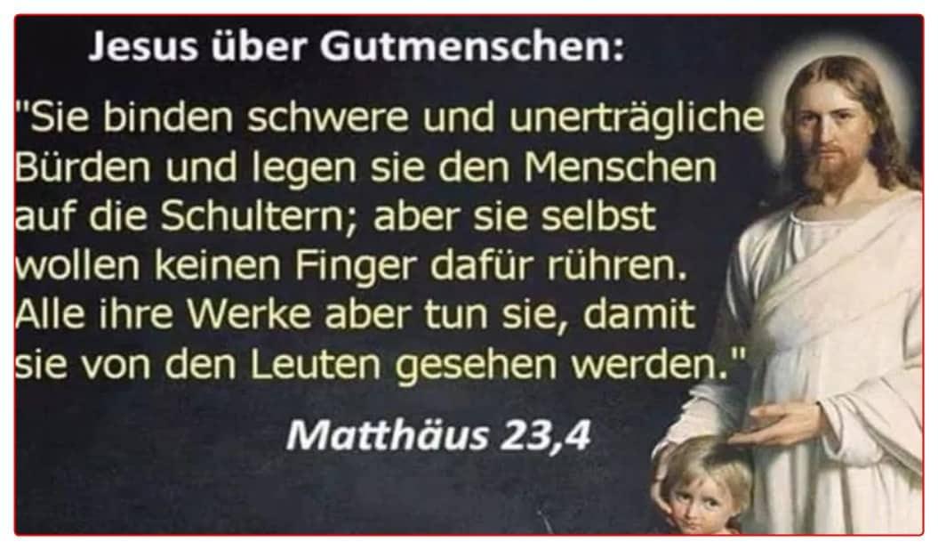 """[ Jesus! } Über """"Gutmenschen"""" & Bessermoralisten!"""