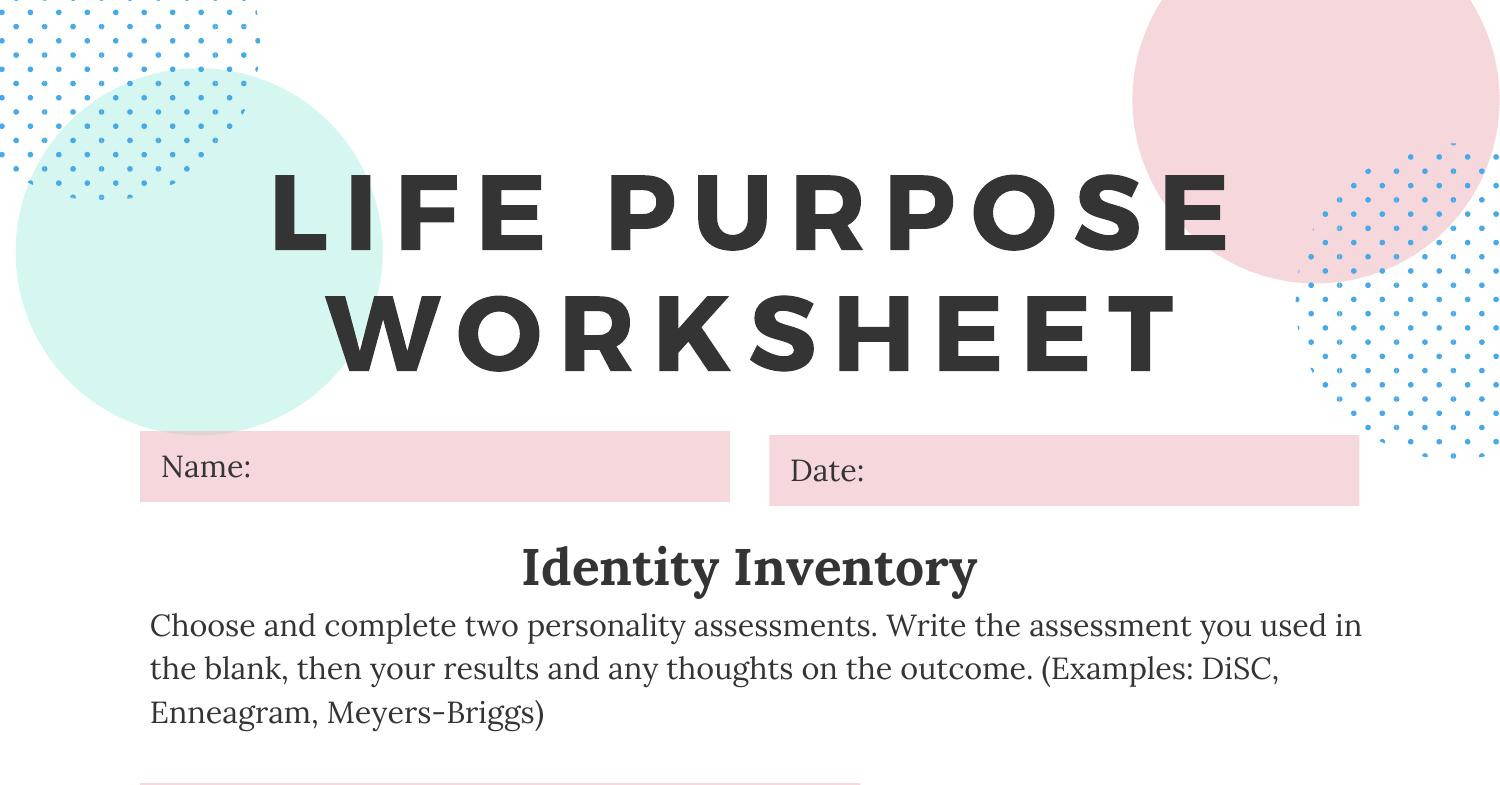 Life Purpose Worksheet 10