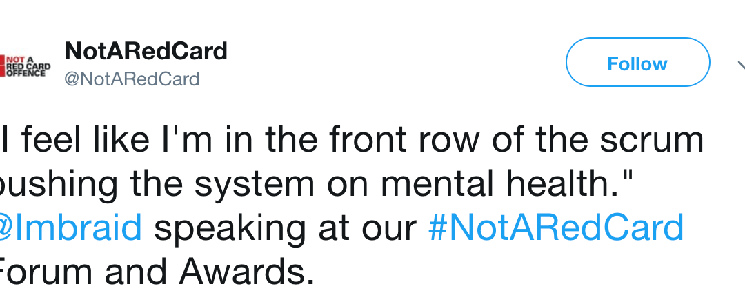 """""""I feel like I'm in the front row of the scrum pushing the system on mental health."""""""