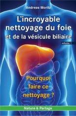 incroyable_nettoyage_du_foie-volume1, best-seller d'Andreas Moritz