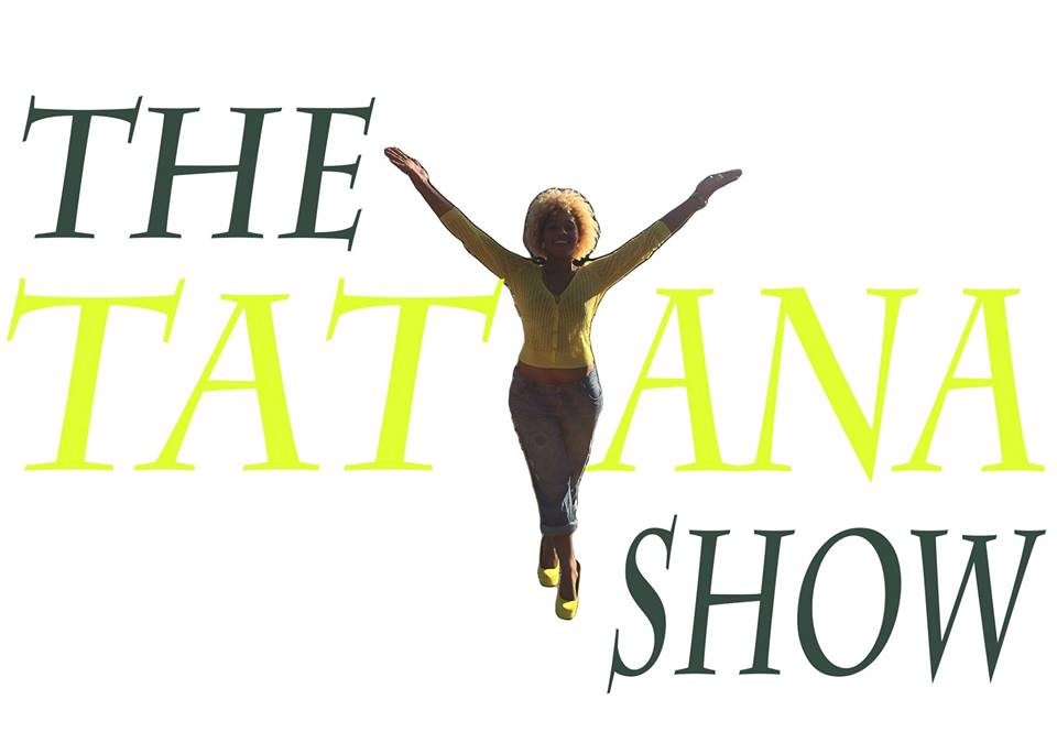 The Tatyana Show Season 2 Ep. 5: Rasta B