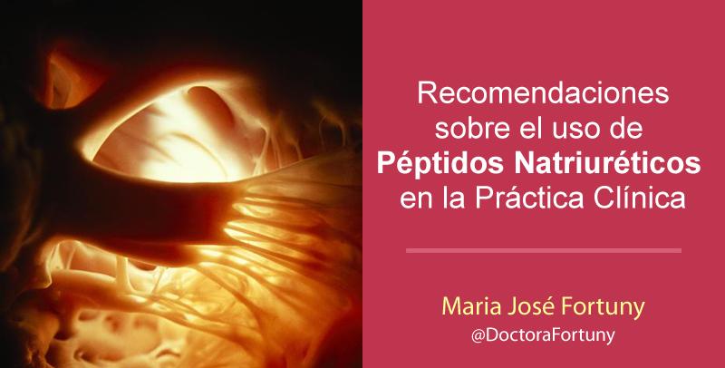 Recomendaciones sobre el uso de Péptidos Natriuréticos en la Práctica Clínica