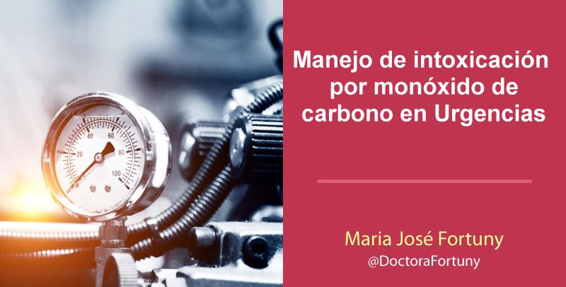 Manejo de intoxicación por monóxido de carbono en Urgencias
