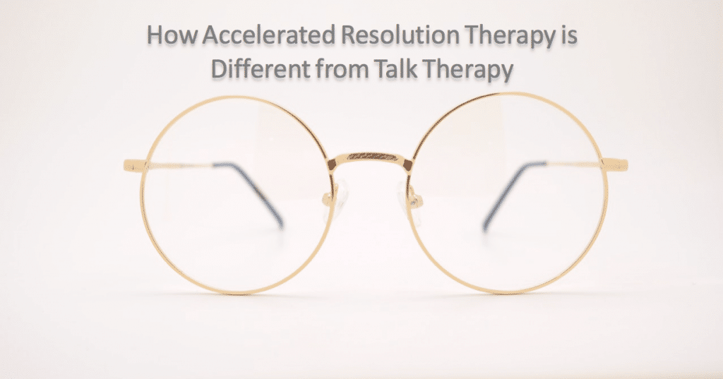 How Accelerated Resolution Therapy is Different from Talk Therapy