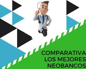 mejores neobancos comparativa
