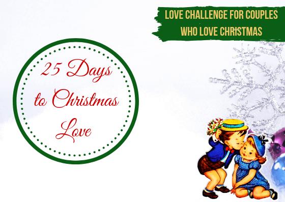 25 Days of Christmas Love Challenge