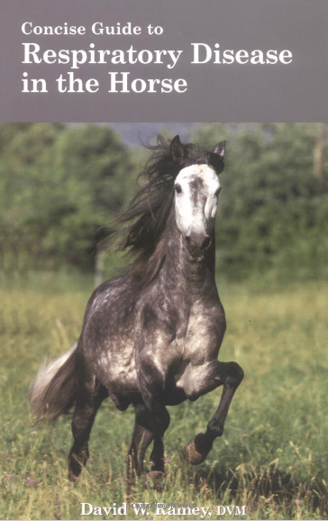 A Concise Guide to Respiratory Disease in the Horse