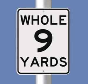 whole-9-yards