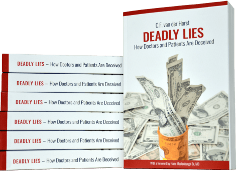 Deadly Lies: How Doctors and Patients Are Deceived