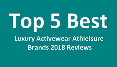 Top 5 Best Luxury Activewear Athleisure Brands 2018 Reviews