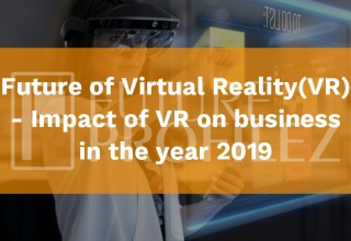 Future of Virtual Reality(VR)