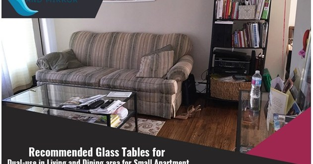 Recommended Glass Tables for Dual-use in Living and Dining Area for Small Apartment