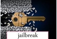 Jailbreak, advantages and disadvantages of jailbreak