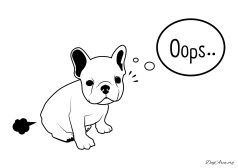 "A French Bulldog farts and saying ""Oops""."