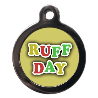 Ruff Day CO82 Comic Dog ID Tag