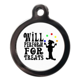 Will Perform for Treats CO39 Comic Dog ID Tag