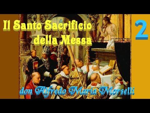 Il Santo Sacrificio della Messa (2)
