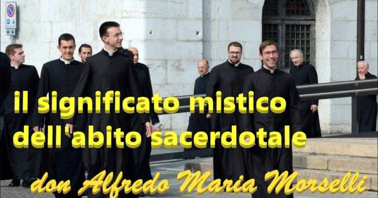 Il significato mistico del santo abito sacerdotale