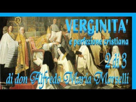 Verginità e perfezione cristiana (2)